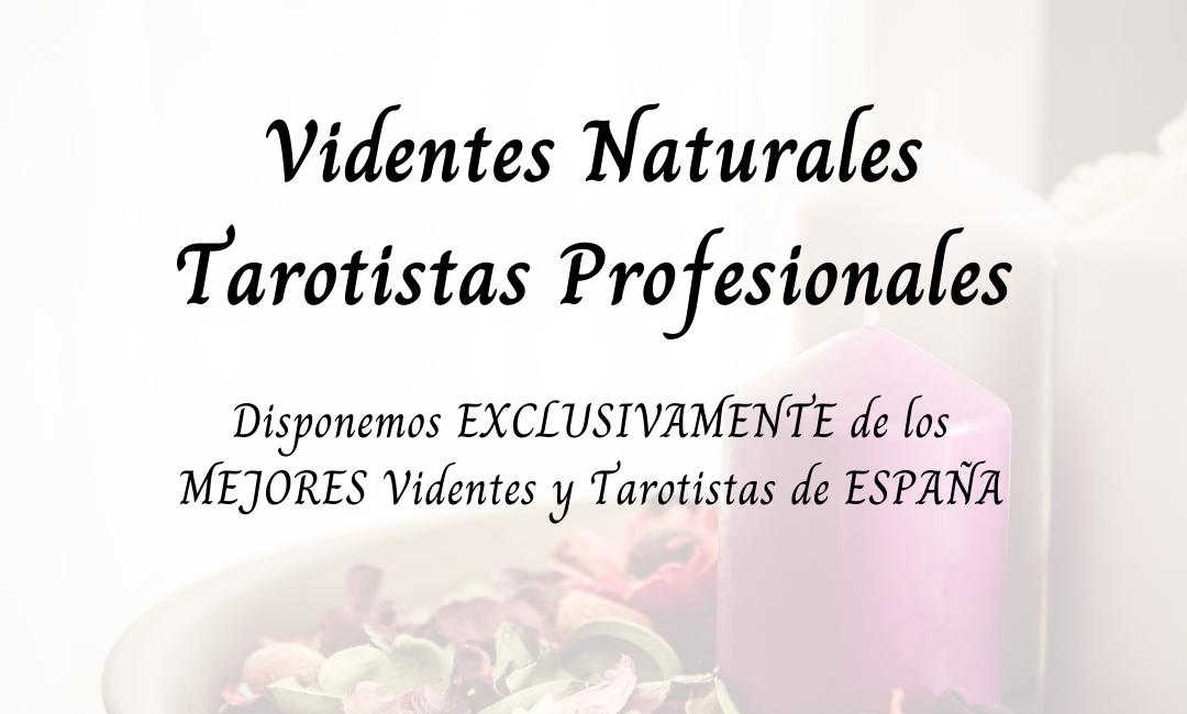 Videntes Naturales – Tarotistas Profesionales